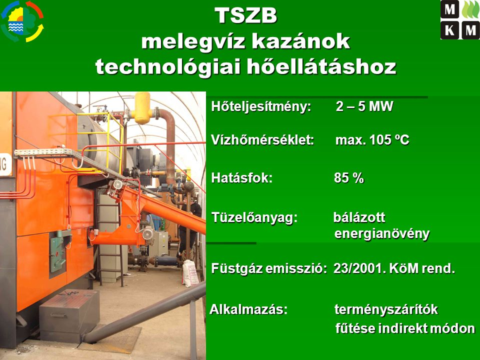 melegvíz kazánok technológiai hőellátáshoz
