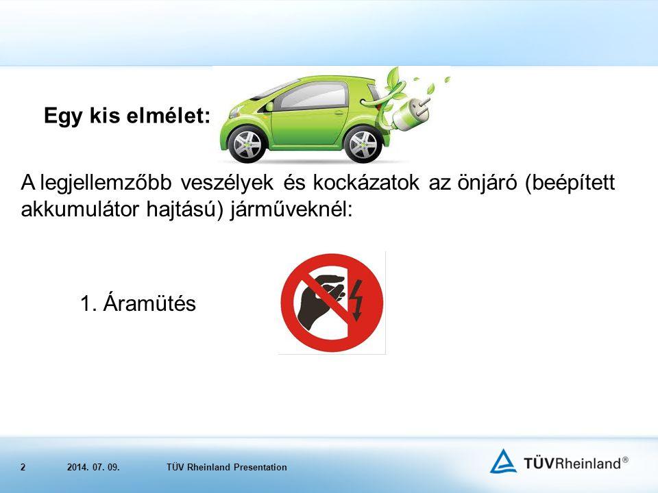 Egy kis elmélet: A legjellemzőbb veszélyek és kockázatok az önjáró (beépített akkumulátor hajtású) járműveknél: