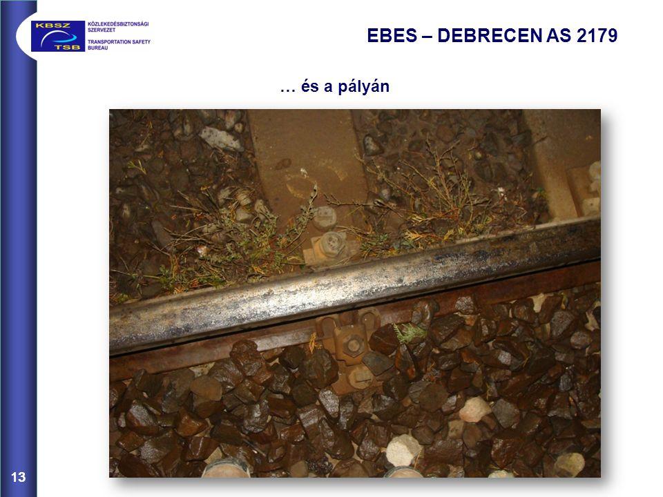 EBES – DEBRECEN AS 2179 … és a pályán 13