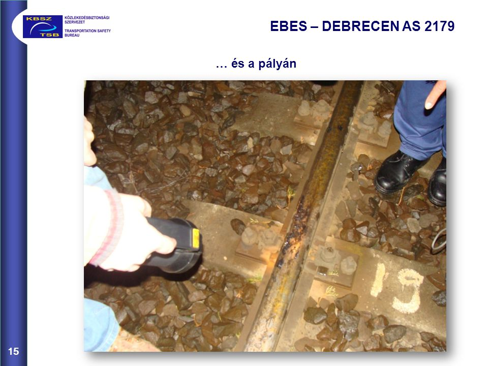 EBES – DEBRECEN AS 2179 … és a pályán 15