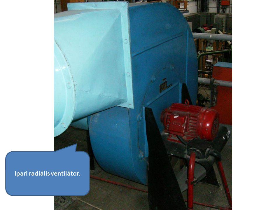 Ipari radiális ventilátor.