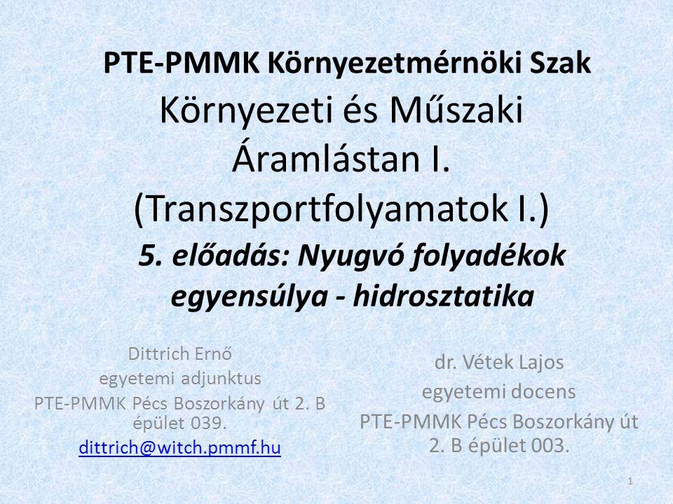 Környezeti és Műszaki Áramlástan I. (Transzportfolyamatok I.)