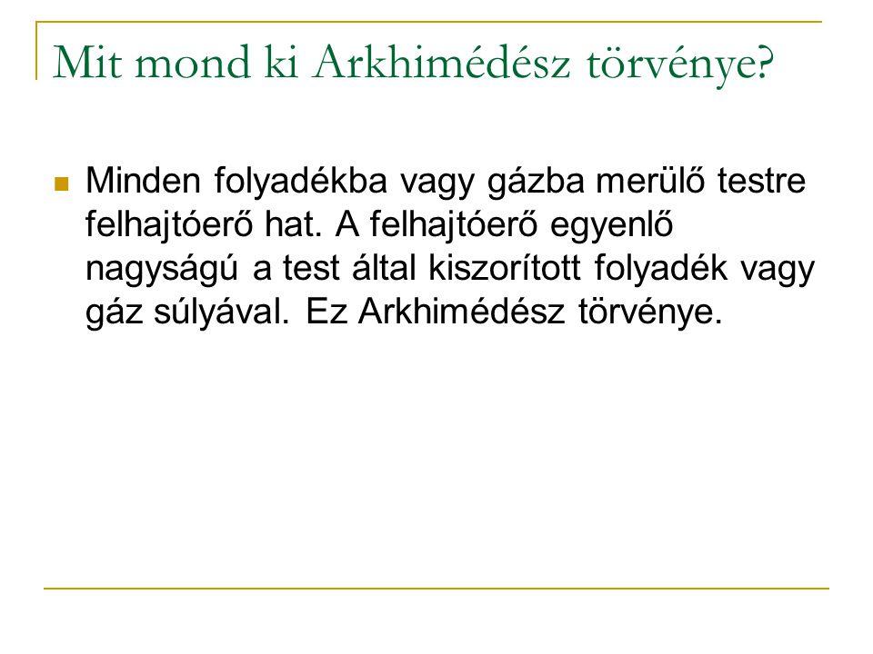 Mit mond ki Arkhimédész törvénye