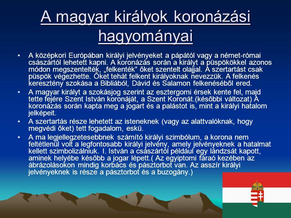 A magyar királyok koronázási hagyományai