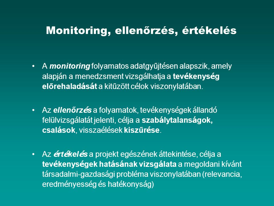 Monitoring, ellenőrzés, értékelés