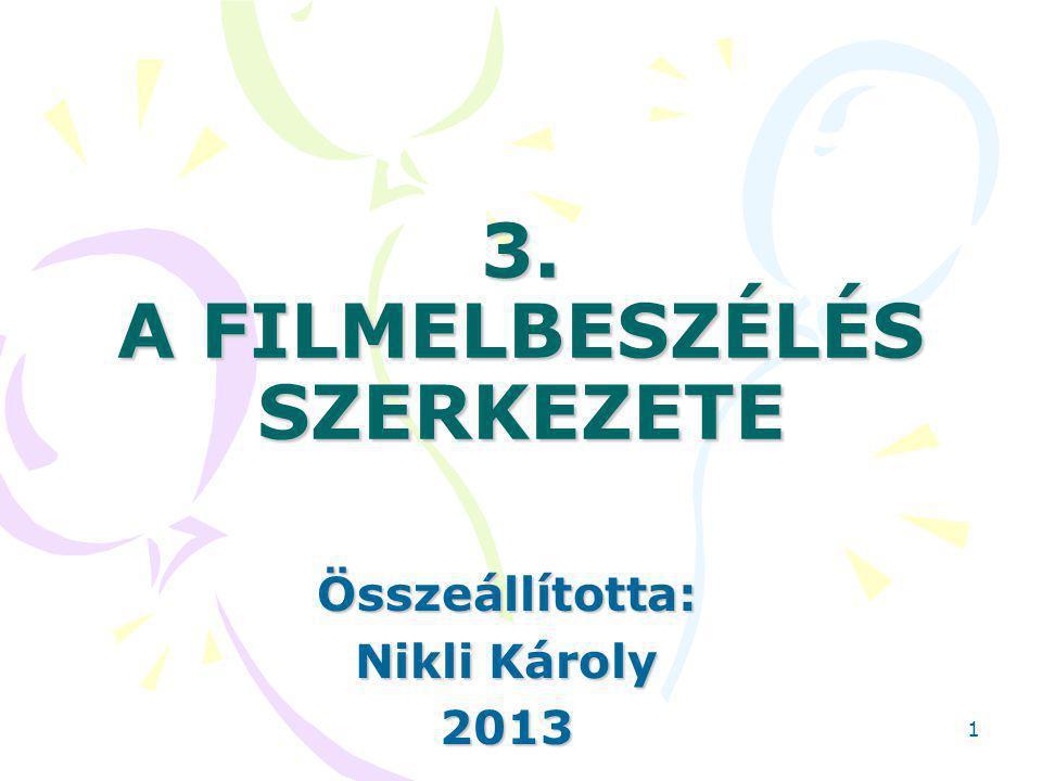 3. A FILMELBESZÉLÉS SZERKEZETE