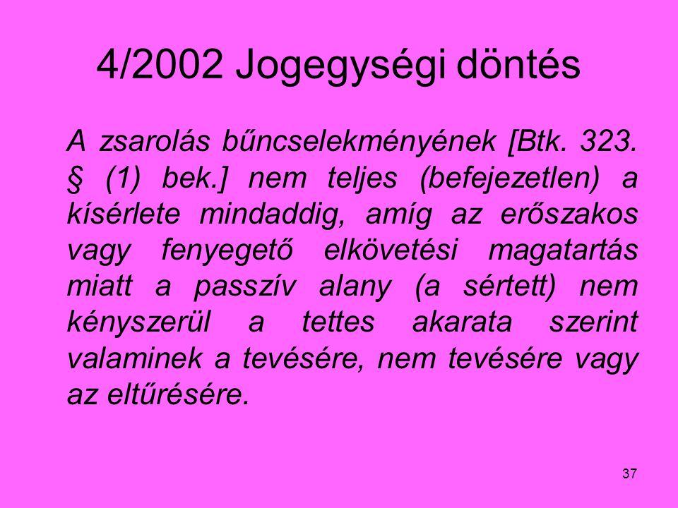 4/2002 Jogegységi döntés