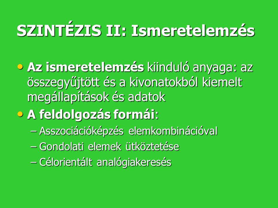 SZINTÉZIS II: Ismeretelemzés