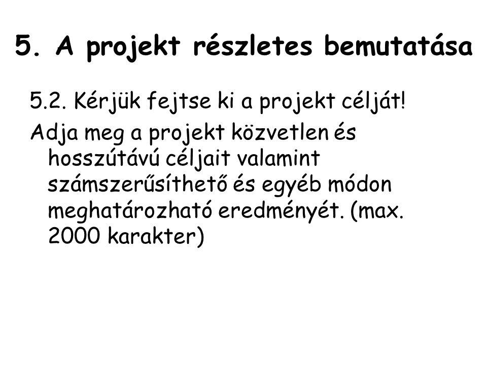 5. A projekt részletes bemutatása