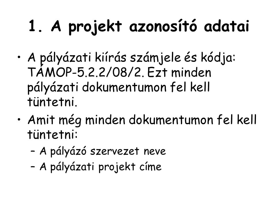1. A projekt azonosító adatai