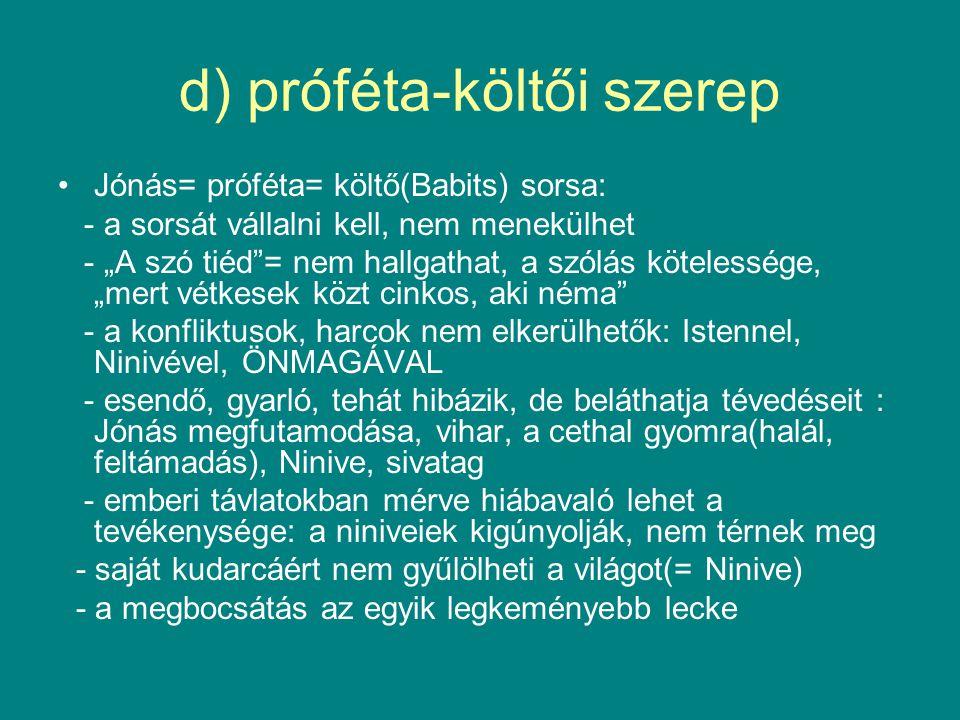 d) próféta-költői szerep