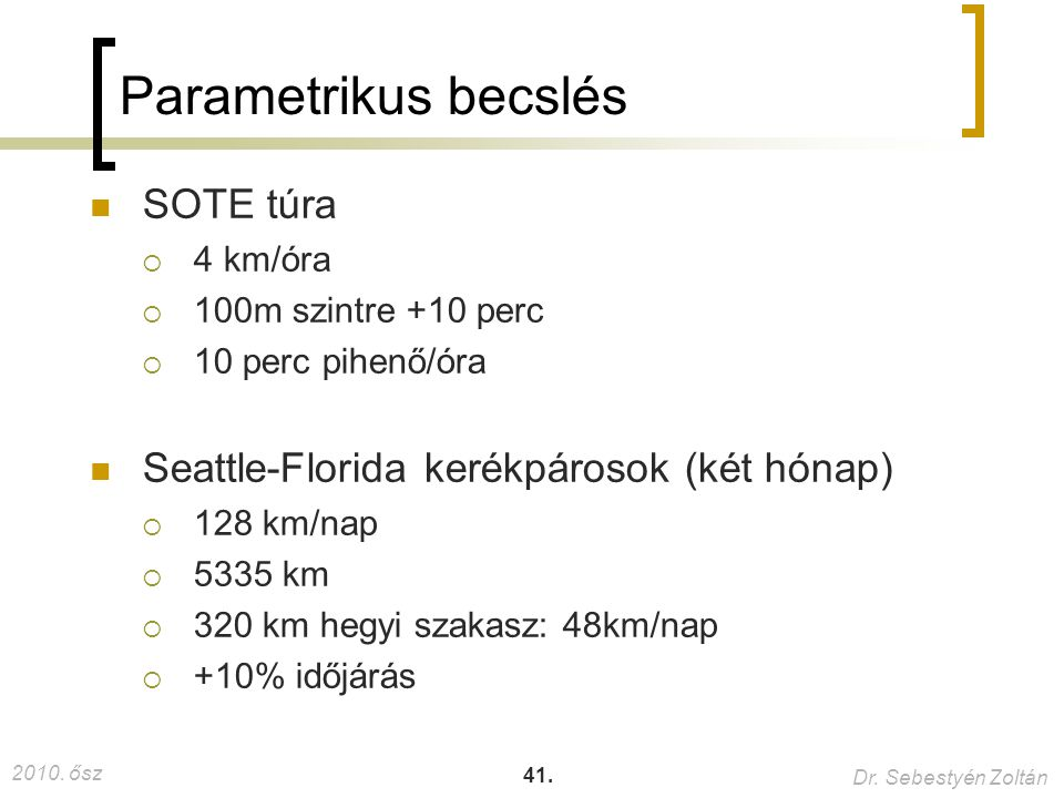 Parametrikus becslés SOTE túra