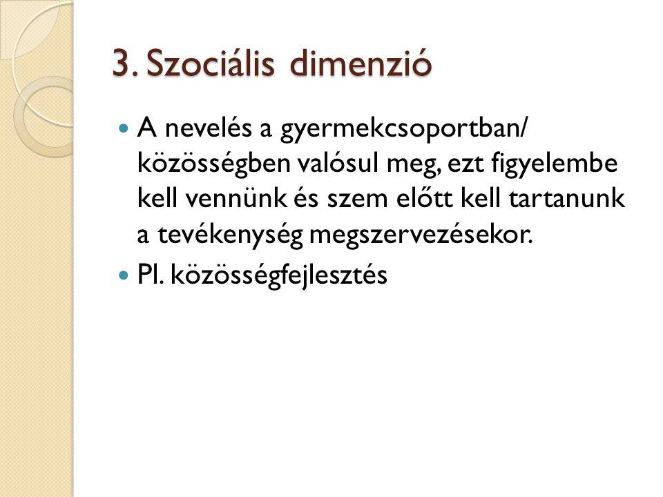 3. Szociális dimenzió