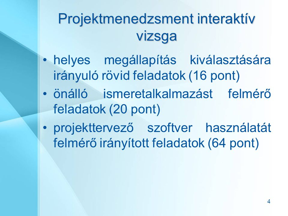 Projektmenedzsment interaktív vizsga