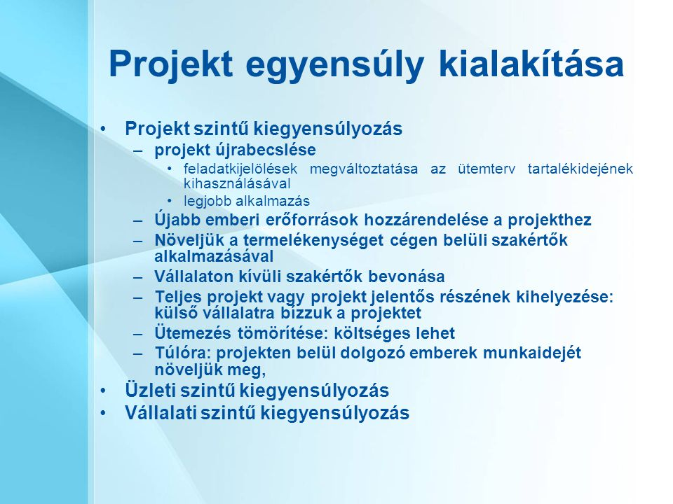 Projekt egyensúly kialakítása