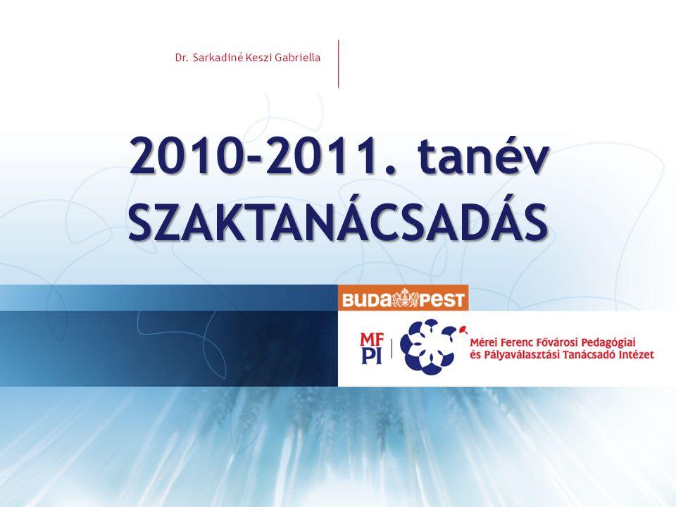 2010-2011. tanév SZAKTANÁCSADÁS