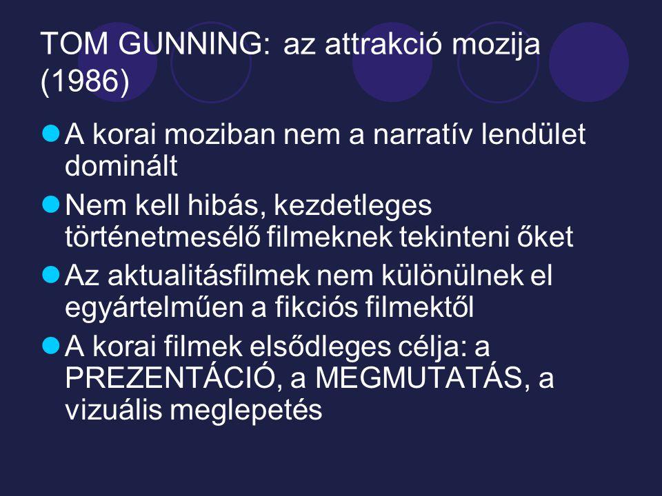 TOM GUNNING: az attrakció mozija (1986)