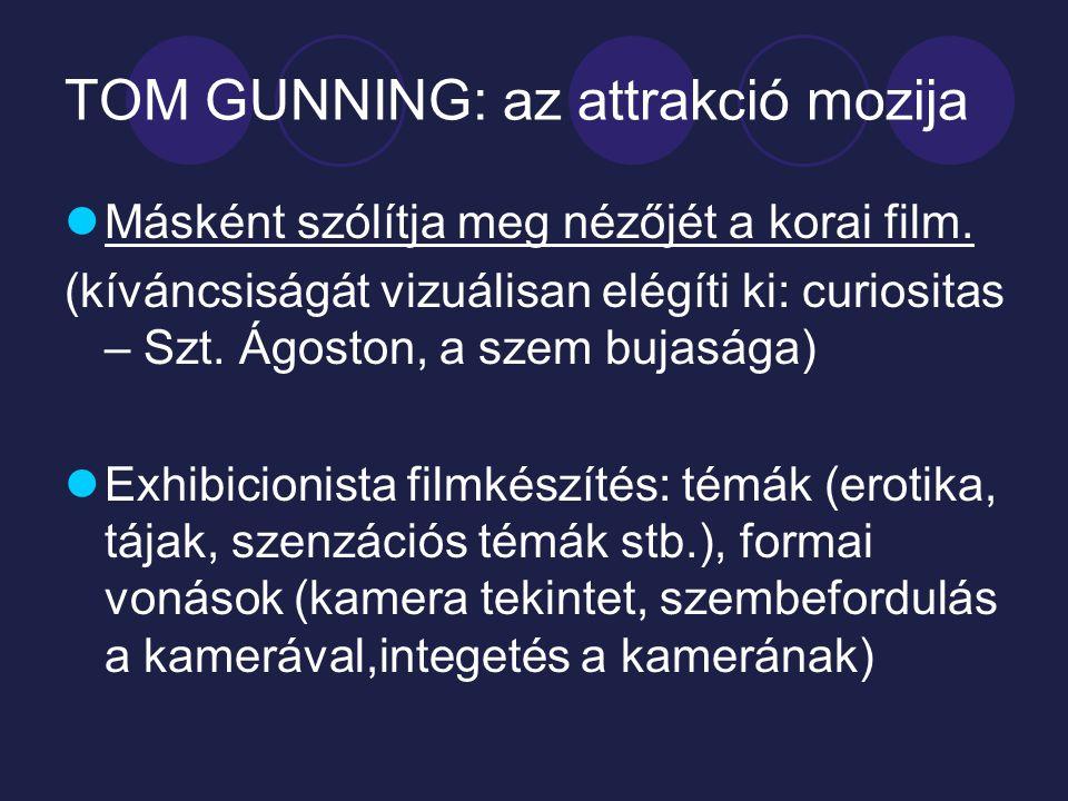 TOM GUNNING: az attrakció mozija