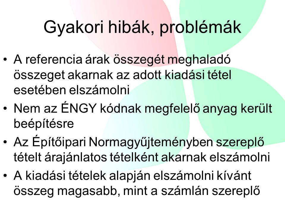 Gyakori hibák, problémák