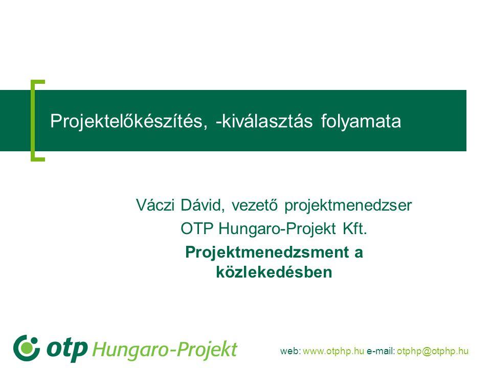 Projektelőkészítés, -kiválasztás folyamata