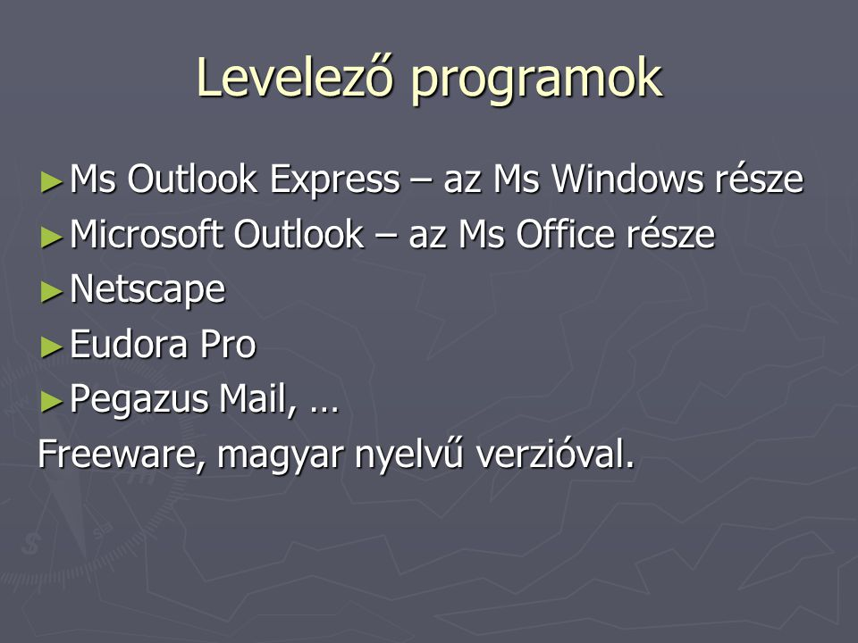 Levelező programok Ms Outlook Express – az Ms Windows része