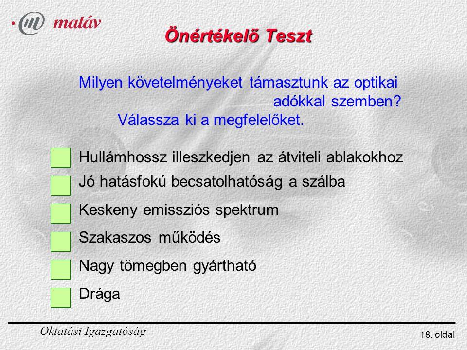 Önértékelő Teszt Milyen követelményeket támasztunk az optikai
