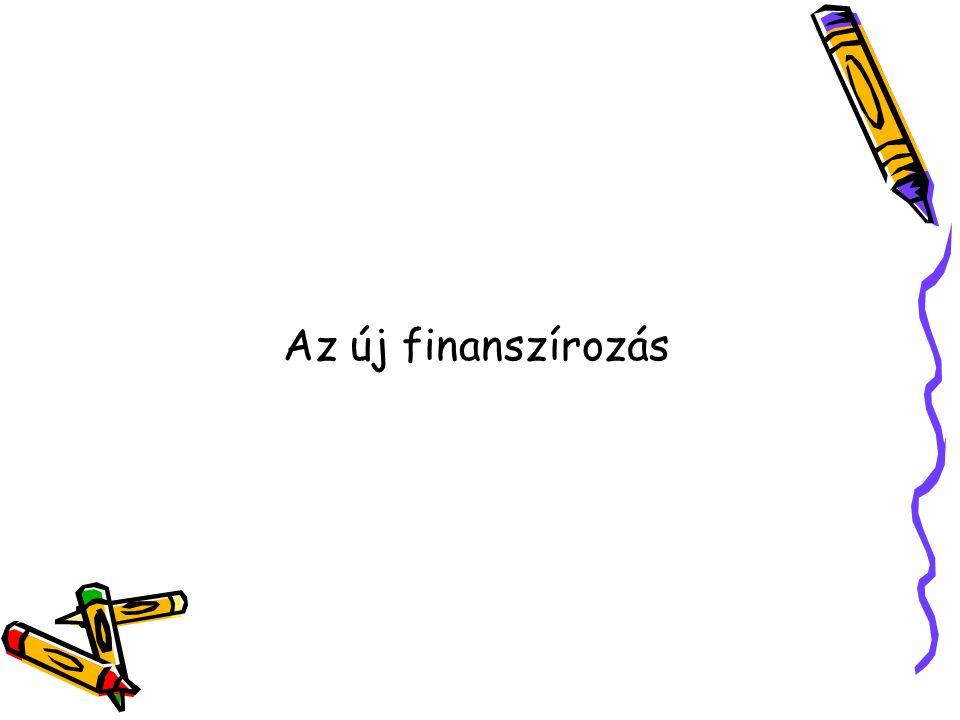 Az új finanszírozás