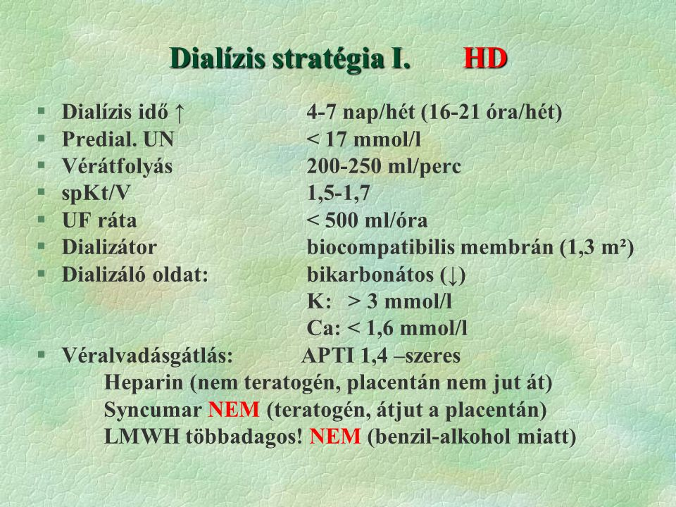 Dialízis stratégia I. HD