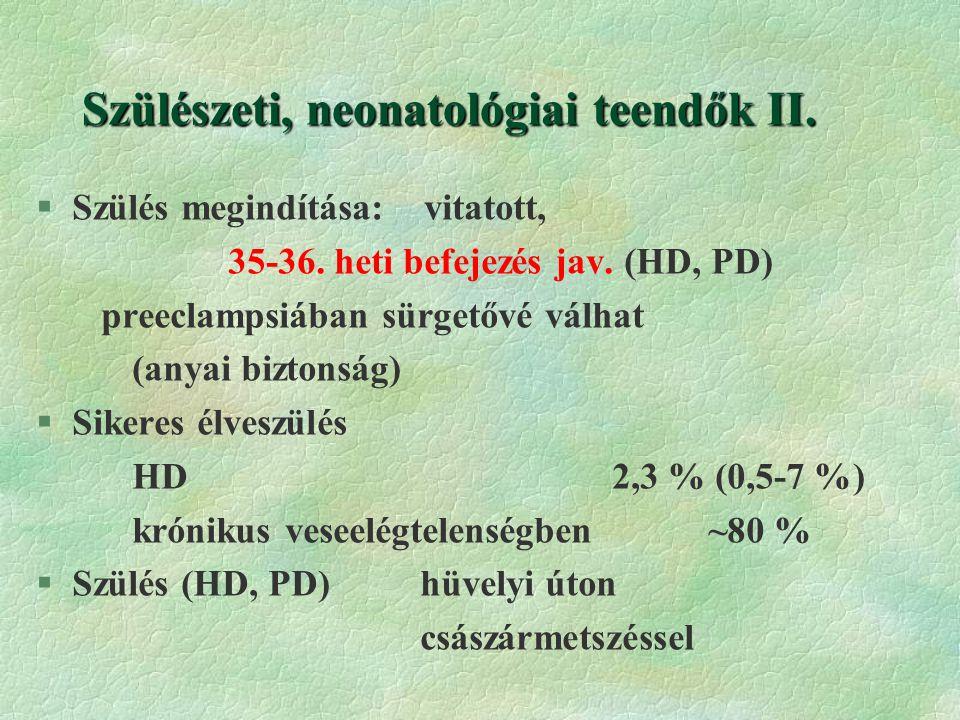 Szülészeti, neonatológiai teendők II.