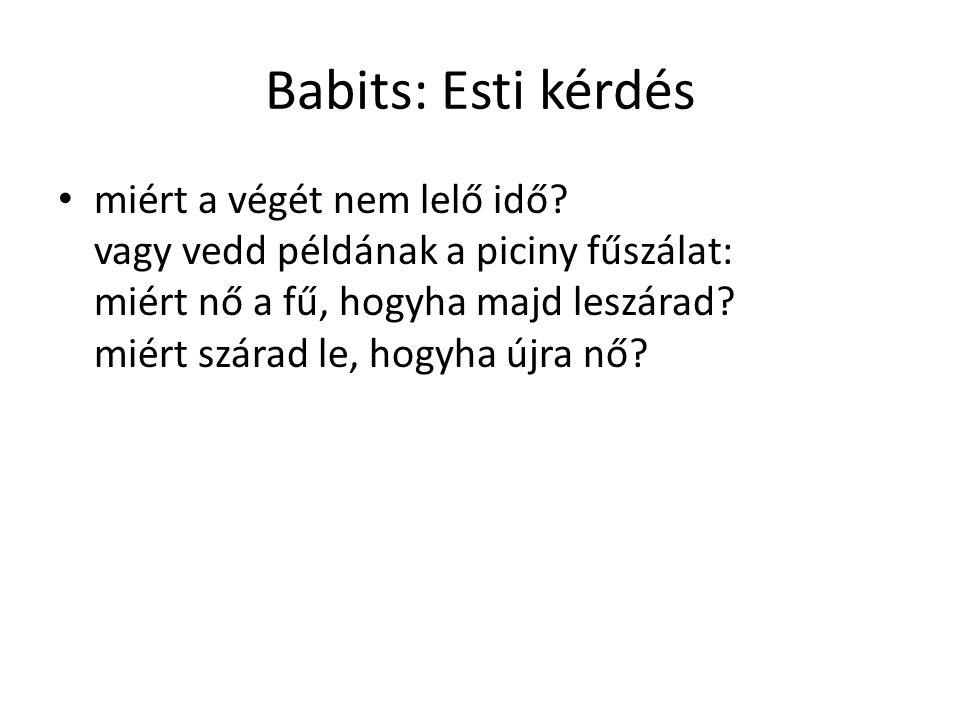Babits: Esti kérdés