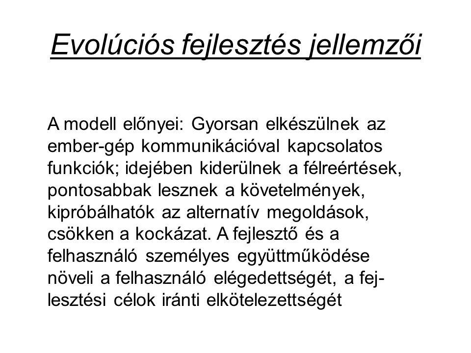 Evolúciós fejlesztés jellemzői