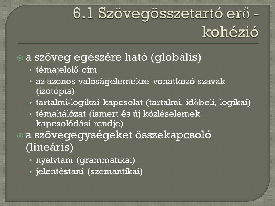 6.1 Szövegösszetartó erő - kohézió