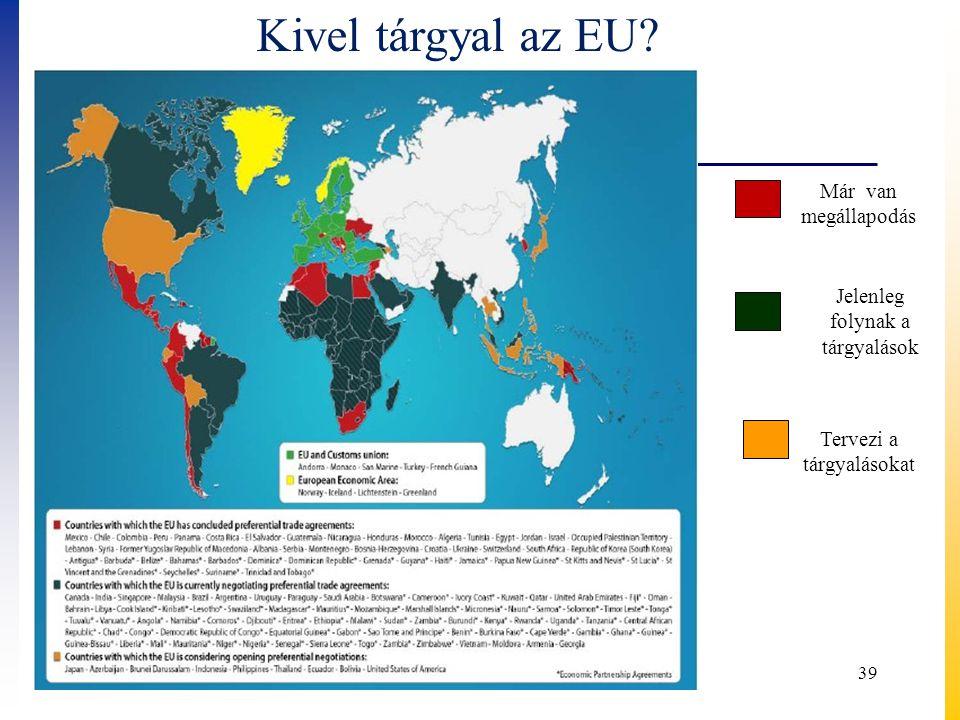 Kivel tárgyal az EU Már van megállapodás