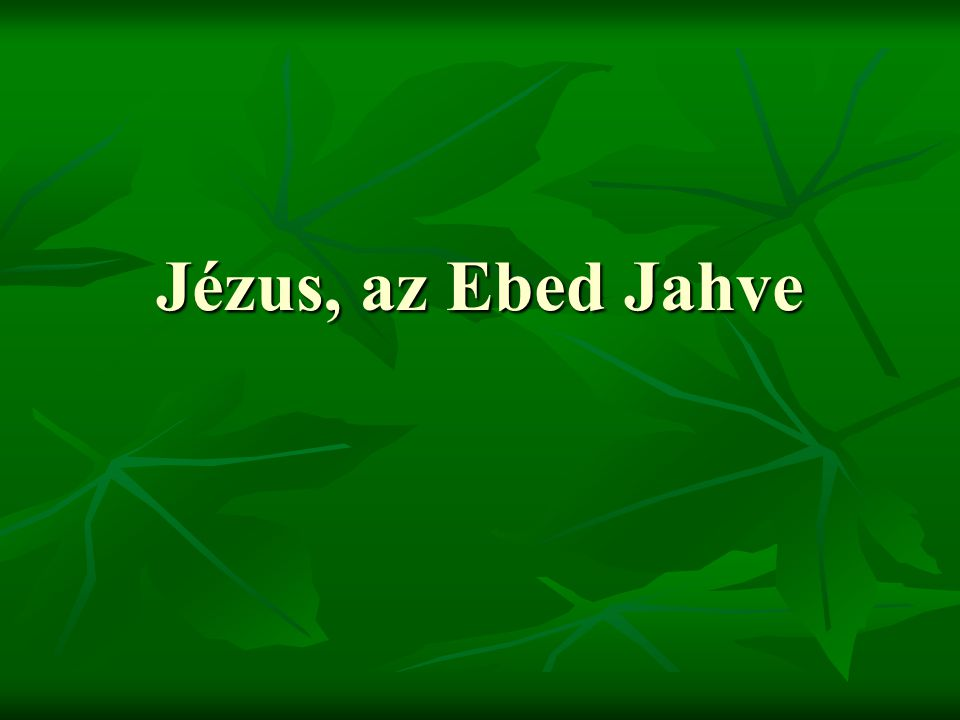 Jézus, az Ebed Jahve