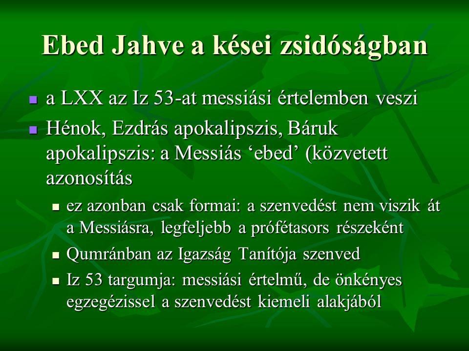 Ebed Jahve a kései zsidóságban
