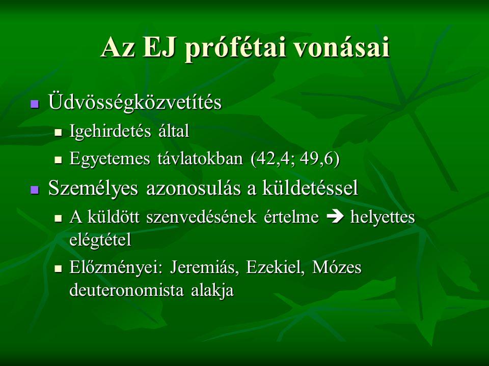 Az EJ prófétai vonásai Üdvösségközvetítés