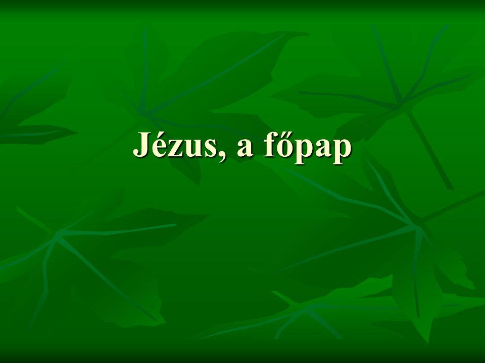 Jézus, a főpap