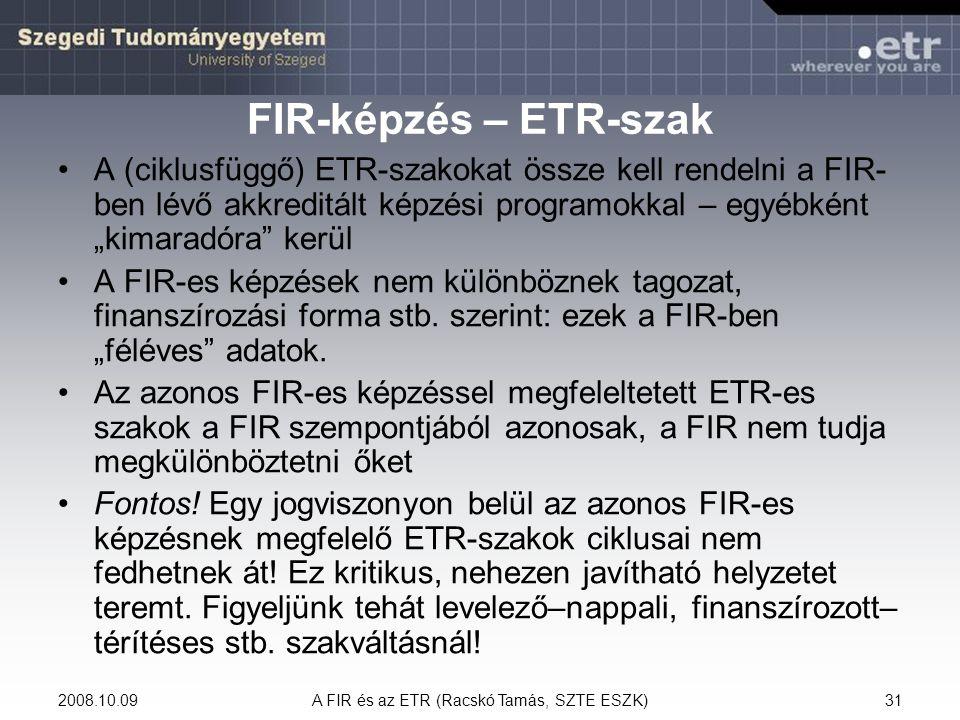 A FIR és az ETR (Racskó Tamás, SZTE ESZK)