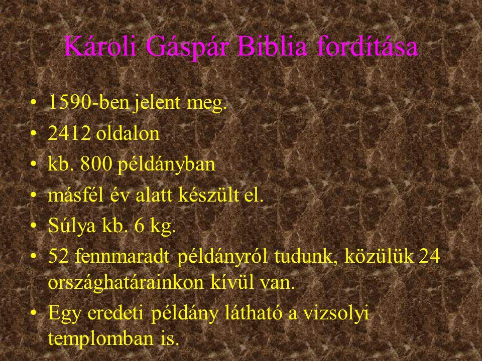 Károli Gáspár Biblia fordítása