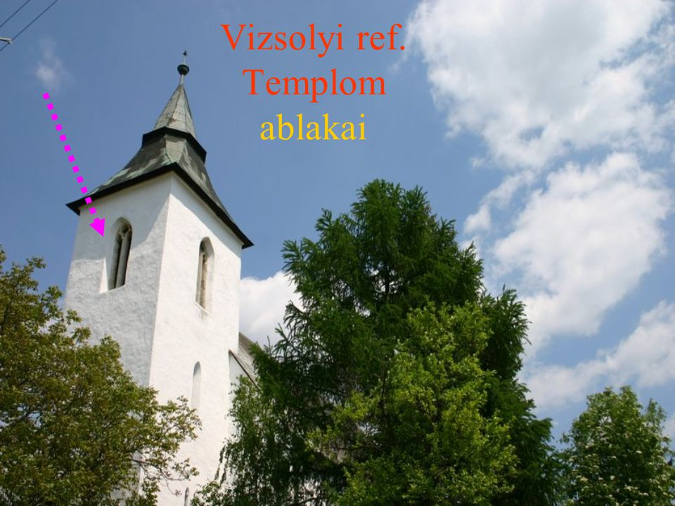 Vizsolyi ref. Templom ablakai