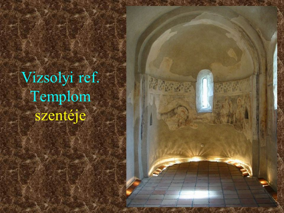 Vizsolyi ref. Templom szentéje