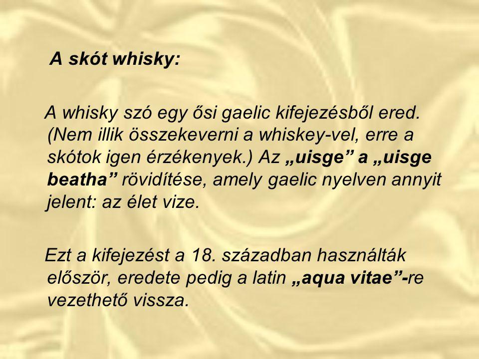 A skót whisky: