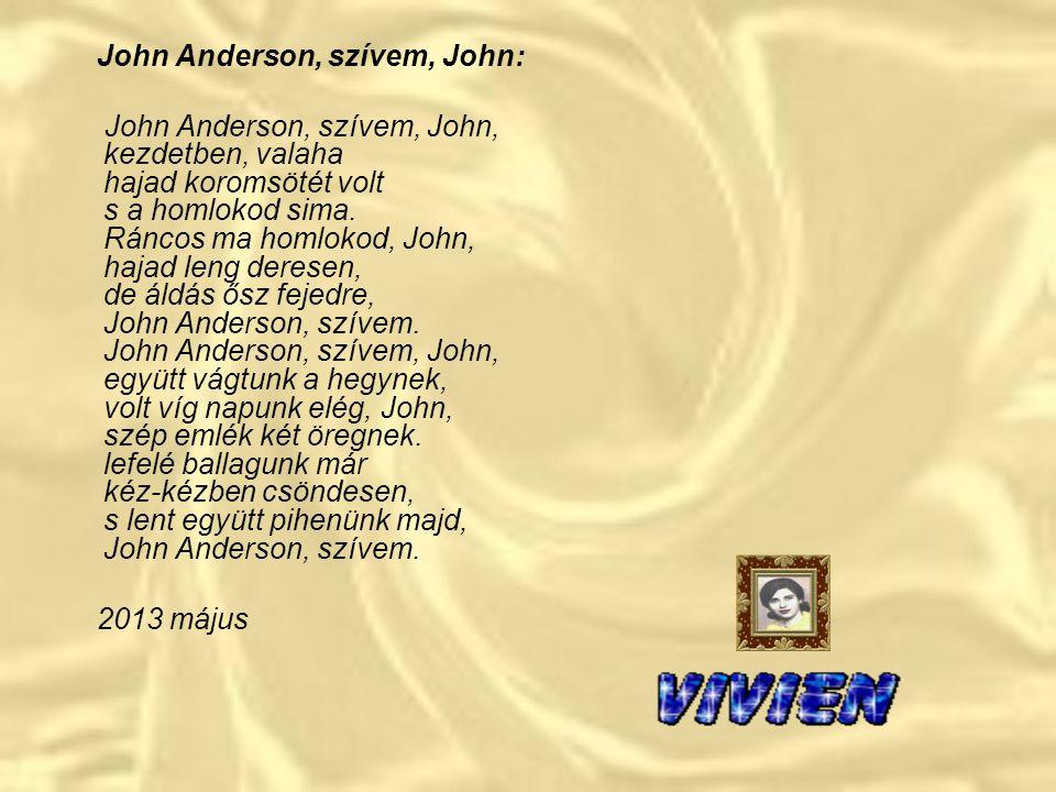 John Anderson, szívem, John: