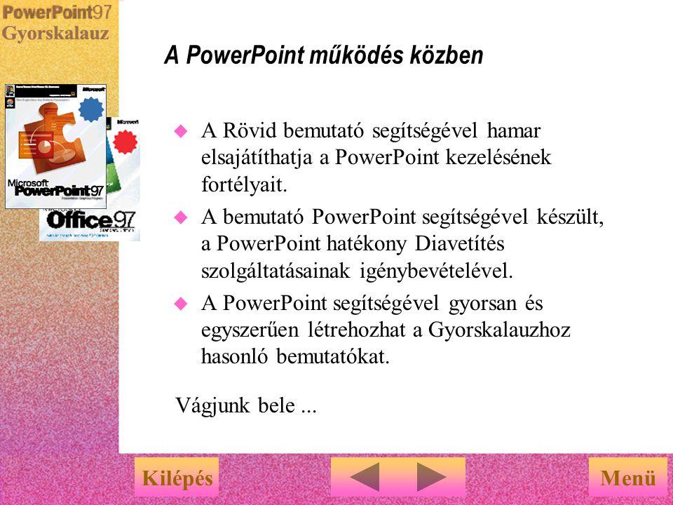 A PowerPoint működés közben