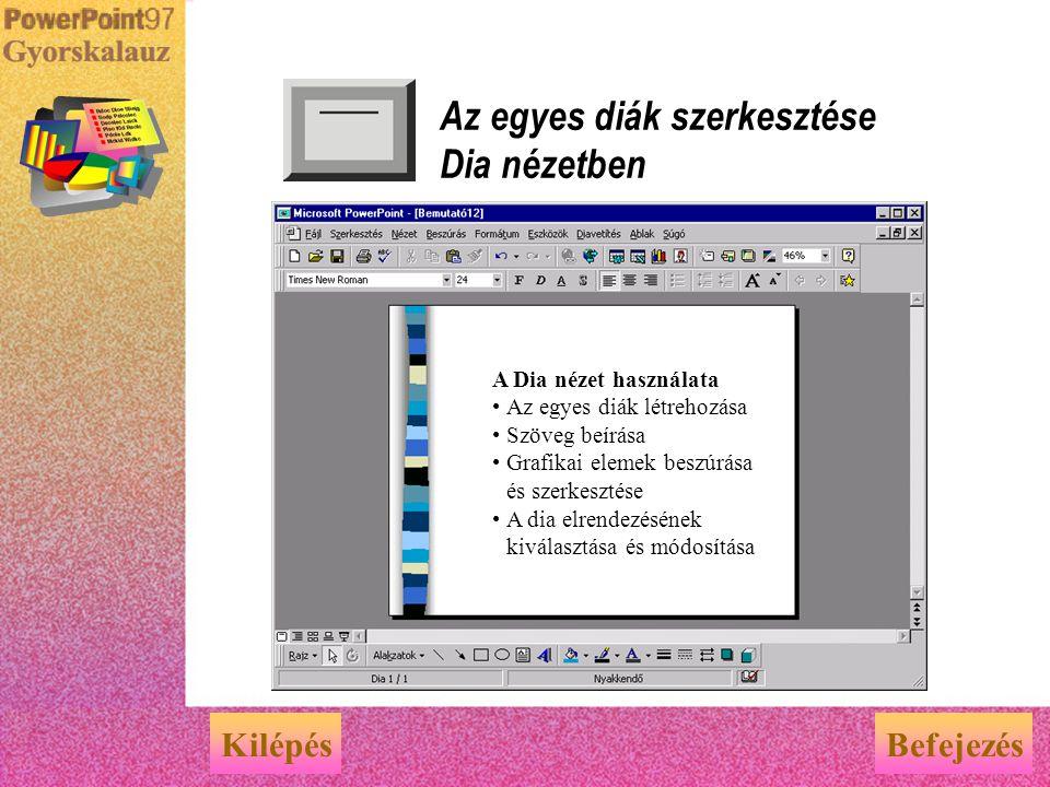 Az egyes diák szerkesztése Dia nézetben
