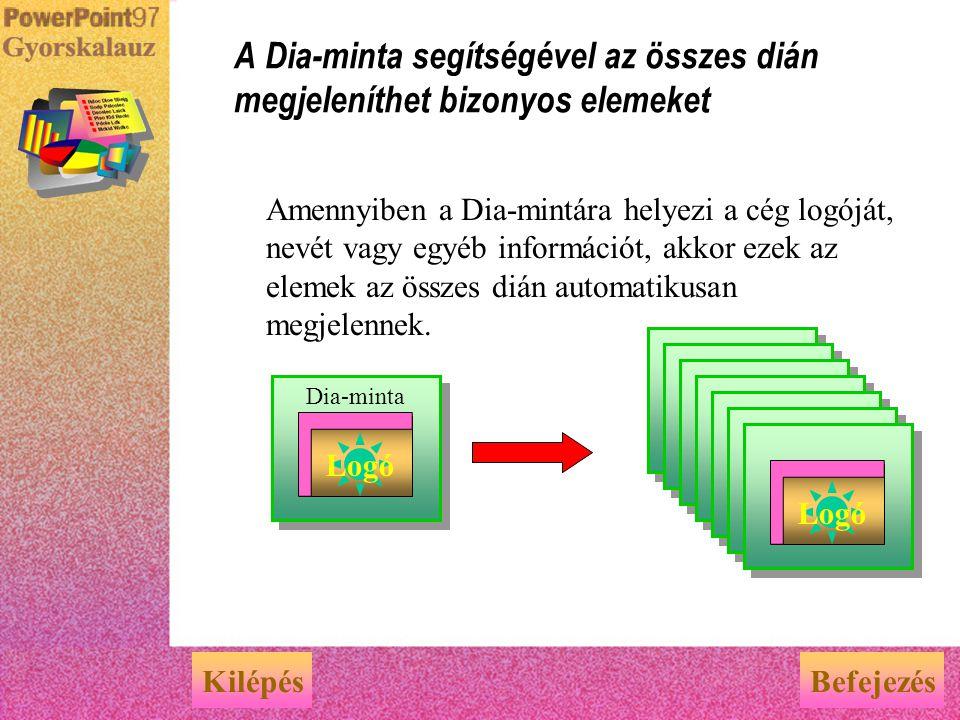 A Dia-minta segítségével az összes dián megjeleníthet bizonyos elemeket