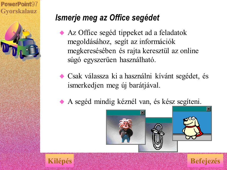 Ismerje meg az Office segédet