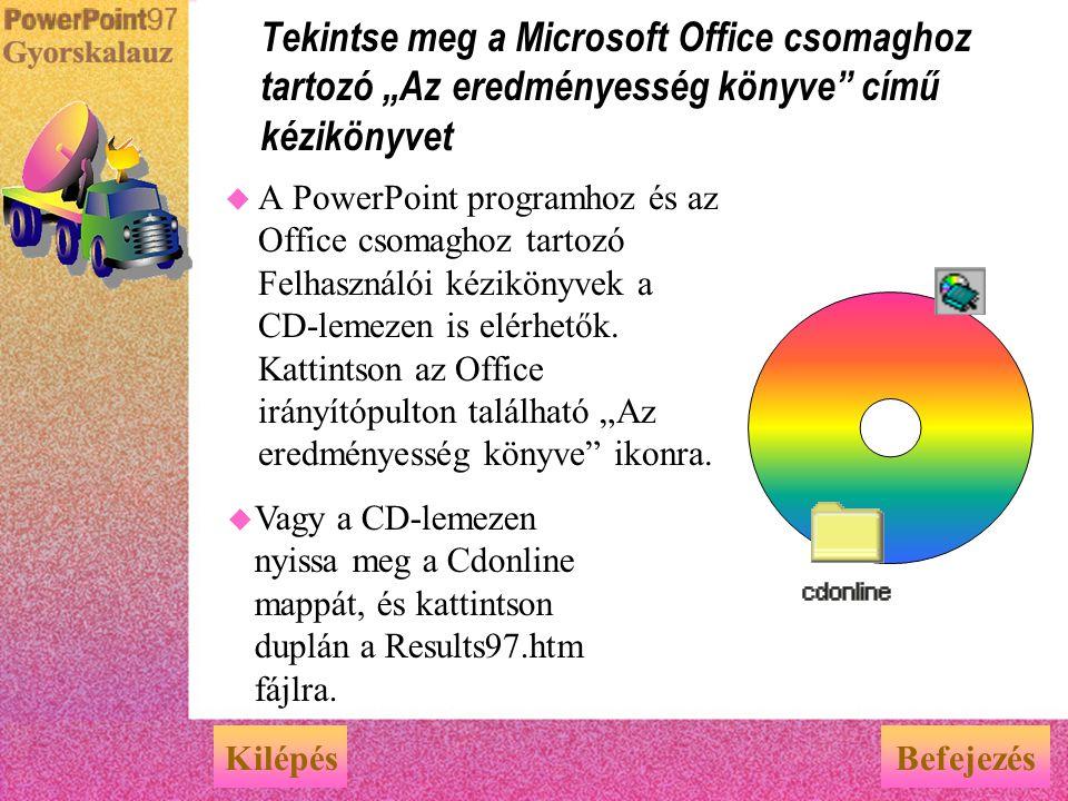 """Tekintse meg a Microsoft Office csomaghoz tartozó """"Az eredményesség könyve című kézikönyvet"""