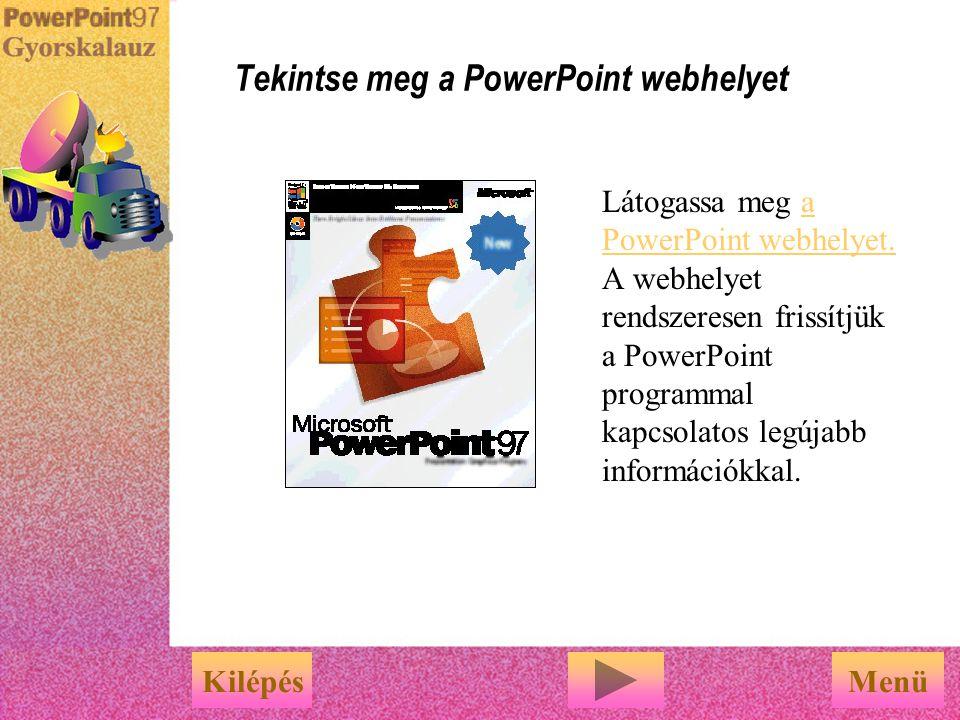 Tekintse meg a PowerPoint webhelyet