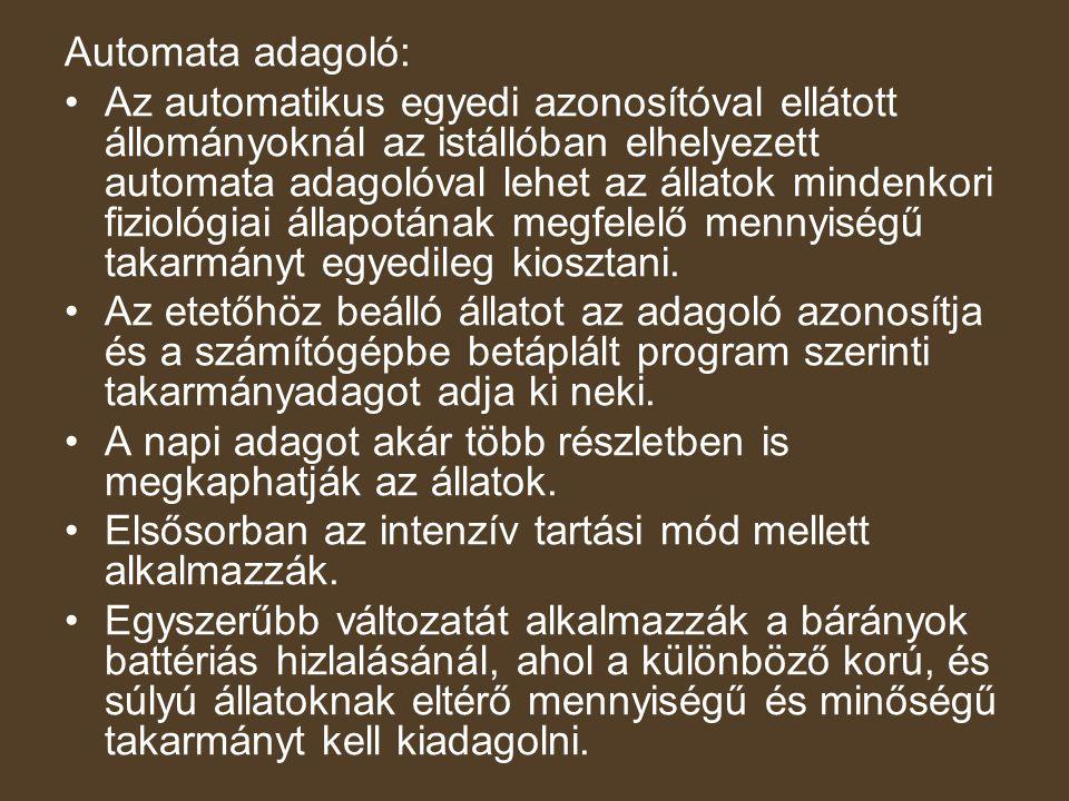 Automata adagoló: